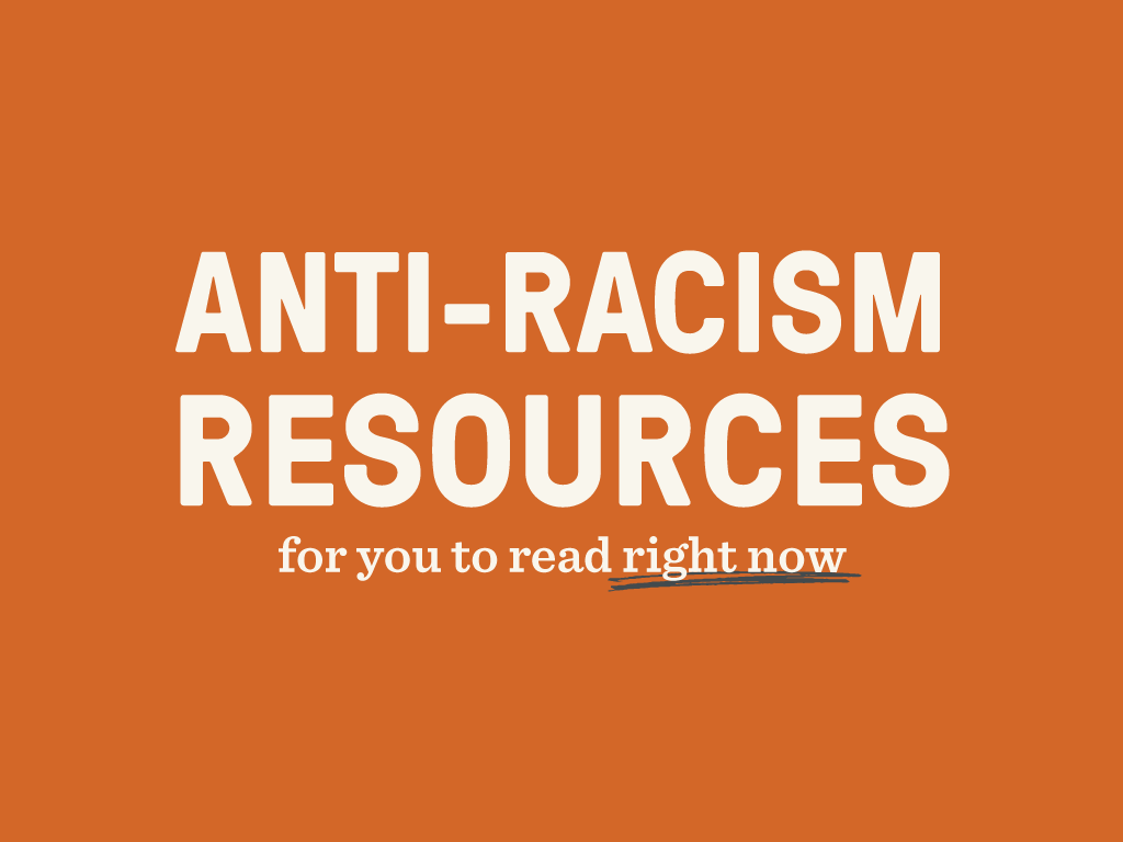 Resources for Anti-Racism